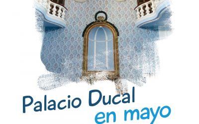 Jornada de Visita Libre al Palacio Ducal de Fernán Núñez del 28 al 30 de mayo